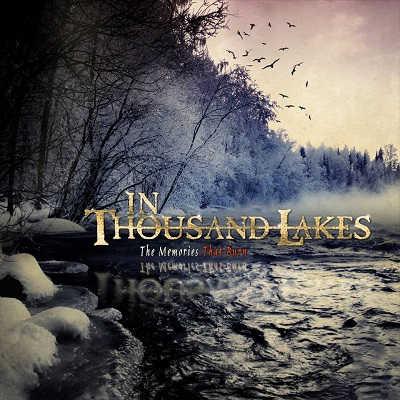 In Thousand Lakes The Memories That Burn reediciones