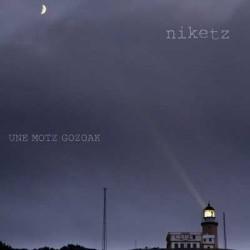 Niketz editan un antigua demo que nunca vio la luz