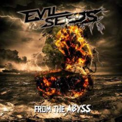 "Evil Seeds nuevo E.P. ""From The Abyss"""