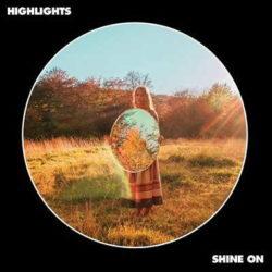 "Highlights portada de ""Shine On"""