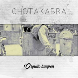 """Chotakabra descarga """"Orgullo Lumpen"""""""