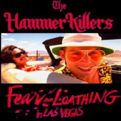 "The Hammer Killers ""Miedo y asco en Las Vegas (2017 version)"""