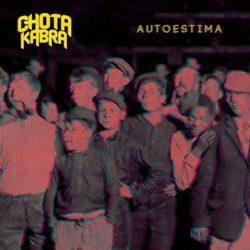 """Chotakabra portada y tracklist de """"Autoestima"""""""
