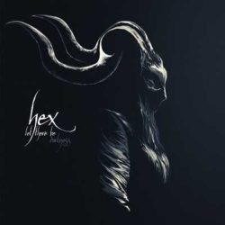 "Hex presentan ""Let There Be Darkness (Demo'MMXVII)"""