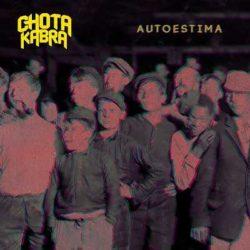 "Chotakabra escucha ""Autoestima"""