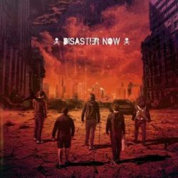 Disaster Now escucha su disco